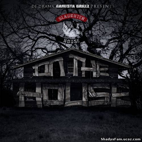 DJ Drama & Slaughterhouse - On The House