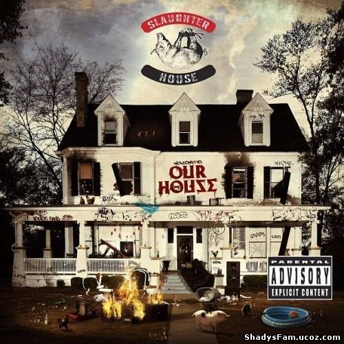 Slaughterhouse -  Welcome to: OUR HOUSE (Deluxe Edition)